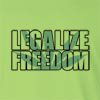 Legalize Freedom Long Sleeve T-Shirt