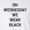 On Wednesday We Wear Black Long Sleeve T-Shirt
