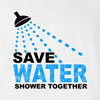 Save Water Shower Together Funny T Shirt