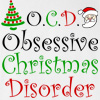 OCD Obsessive Christmas Disorder T-shirt Funny Crazy Christmas Tee
