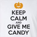 Halloween Pumpkin Keep Calm And Give Me Candy Long Sleeve T-Shirt