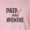 Inked And Awesome Long Sleeve T-Shirt