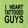 I Heart Tattooed Guys Long Sleeve T-Shirt